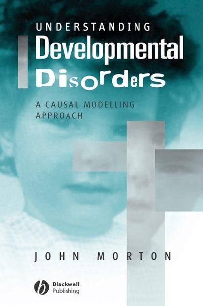 Группа авторов Understanding Developmental Disorders недорого