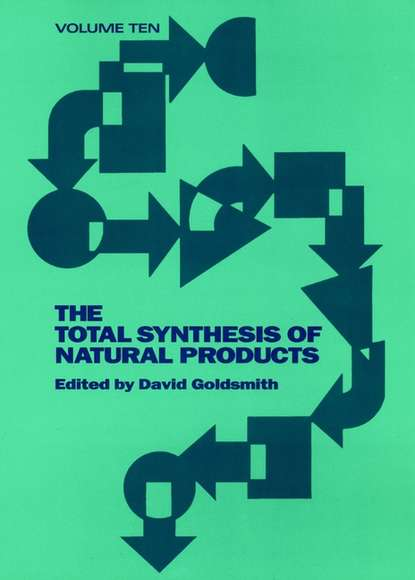 Фото - David Goldsmith The Total Synthesis of Natural Products andrushko natalia stereoselective synthesis of drugs and natural products
