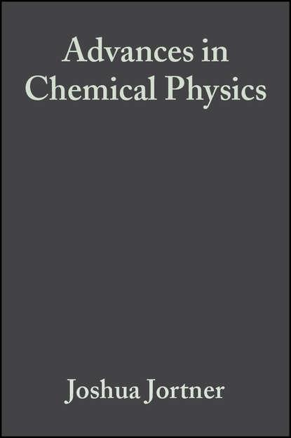 Группа авторов Advances in Chemical Physics, Volume 47, Part 1 группа авторов advances in chemical physics volume 12