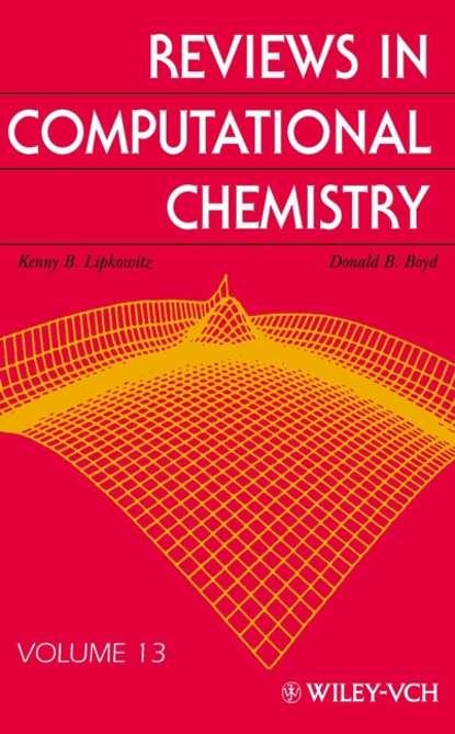 Kenny Lipkowitz B. Reviews in Computational Chemistry kenny lipkowitz b reviews in computational chemistry