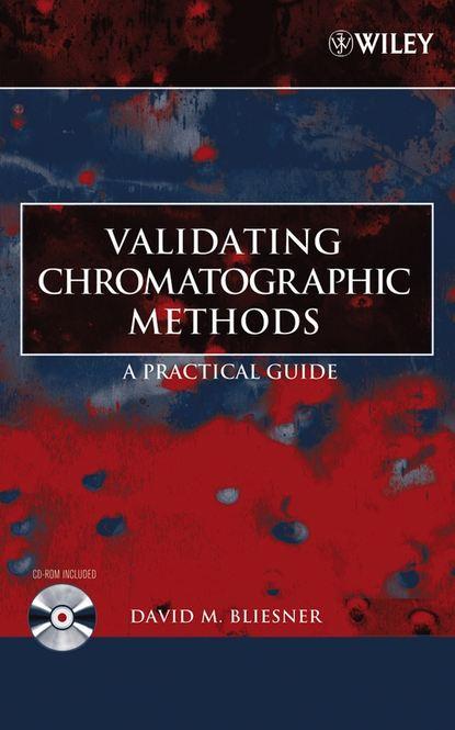Группа авторов Validating Chromatographic Methods the shed method