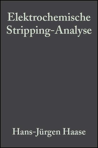 Группа авторов Elektrochemische Stripping-Analyse yogani selbst analyse