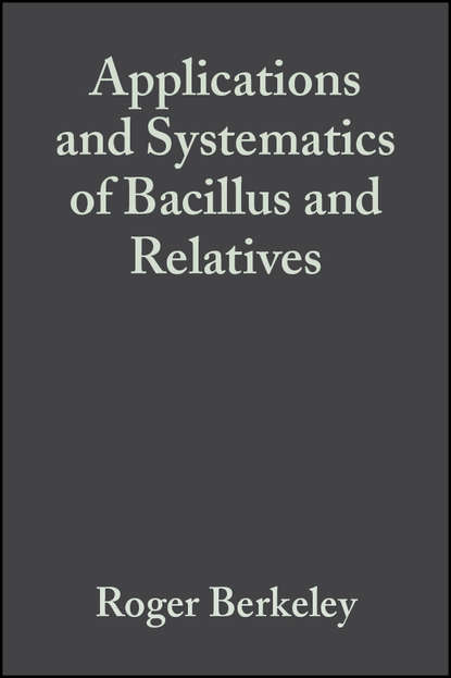 Roger Berkeley Applications and Systematics of Bacillus and Relatives production and purification of beta glucosidase from bacillus