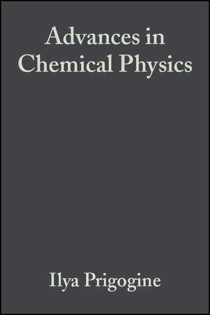 Ilya Prigogine Advances in Chemical Physics, Volume 20 ilya prigogine monte carlo methods in chemical physics