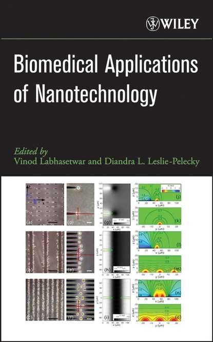 Vinod Labhasetwar Biomedical Applications of Nanotechnology lionel vayssieres on solar hydrogen and nanotechnology