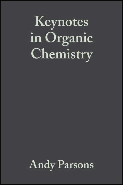 Andy Parsons Keynotes in Organic Chemistry недорого