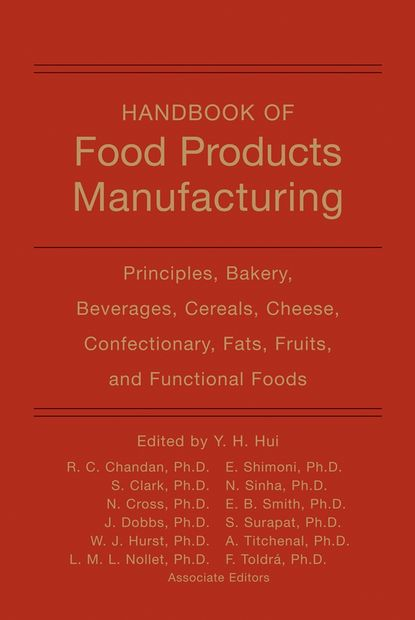 Фото - Fidel Toldra Handbook of Food Products Manufacturing, 2 Volume Set peter kleinebudde continuous manufacturing of pharmaceuticals