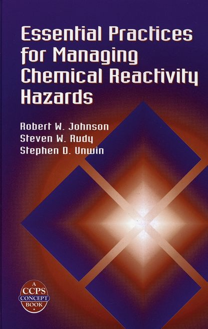 jian wang chemical analysis of antibiotic residues in food Robert Johnson W. Essential Practices for Managing Chemical Reactivity Hazards