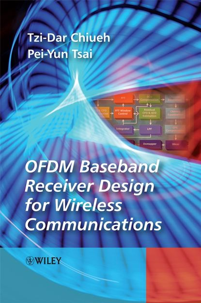 Tzi-Dar Chiueh OFDM Baseband Receiver Design for Wireless Communications недорого