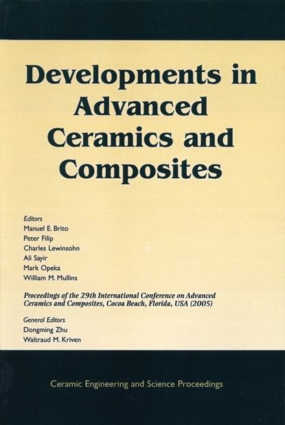 Фото - Peter Filip Developments in Advanced Ceramics and Composites группа авторов advanced ceramic coatings and materials for extreme environments iii