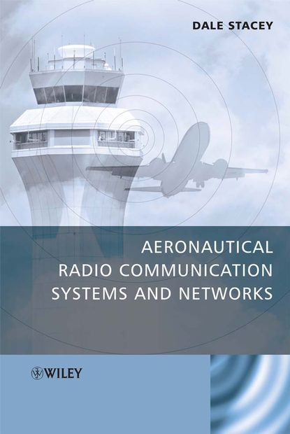 Dale Stacey Aeronautical Radio Communication Systems and Networks ian moir aircraft systems