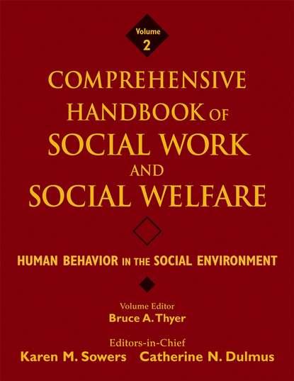 Karen Sowers M. Comprehensive Handbook of Social Work and Social Welfare, Human Behavior in the Social Environment mathieu deflem the handbook of social control