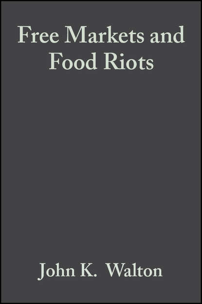 David Seddon Free Markets and Food Riots barry morris protests land rights and riots