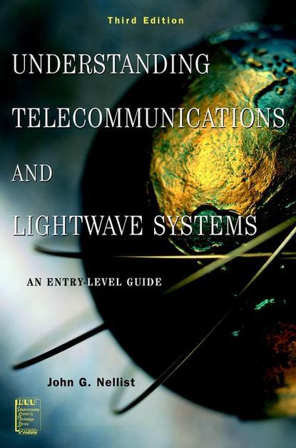 John Nellist G. Understanding Telecommunications and Lightwave Systems недорого