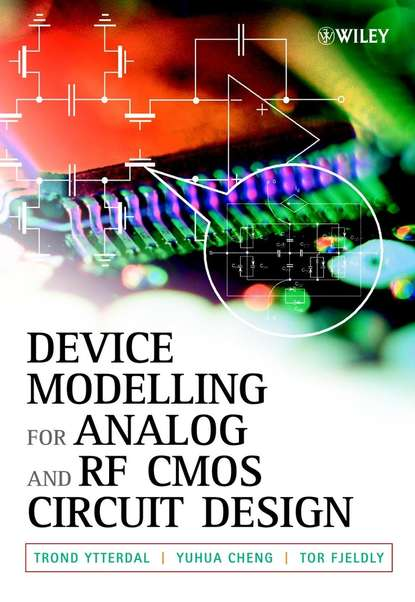 Trond Ytterdal Device Modeling for Analog and RF CMOS Circuit Design недорого