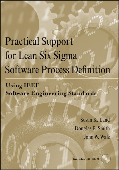 Фото - Douglas Smith B. Practical Support for Lean Six Sigma Software Process Definition ian cox visual six sigma making data analysis lean