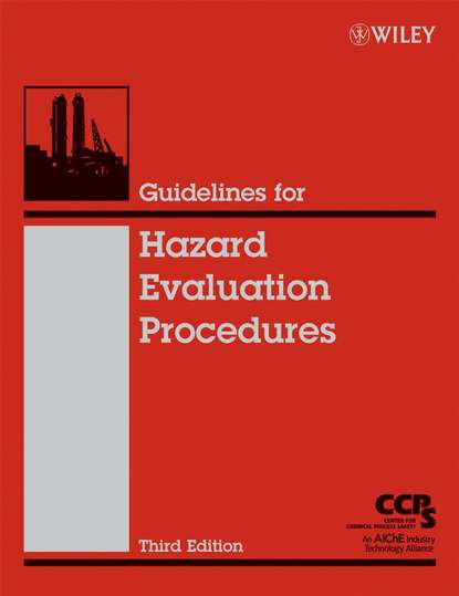 CCPS (Center for Chemical Process Safety) Guidelines for Hazard Evaluation Procedures ccps center for chemical process safety guidelines for chemical reactivity evaluation and application to process design