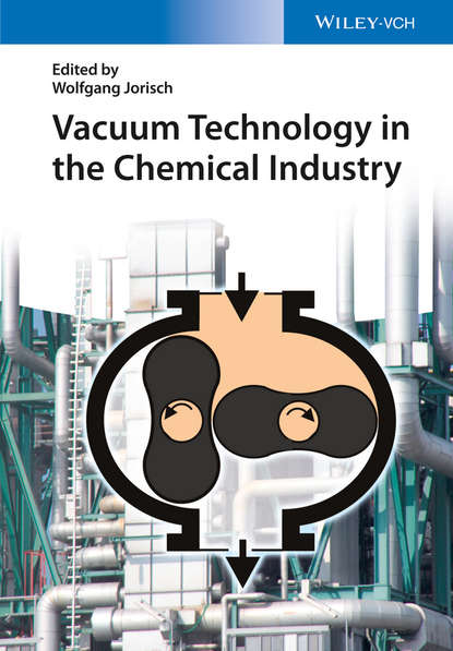 Wolfgang Jorisch Vacuum Technology in the Chemical Industry david j am ende chemical engineering in the pharmaceutical industry r