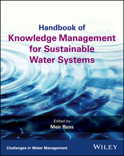 Meir Russ Handbook of Knowledge Management for Sustainable Water Systems недорого