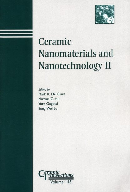 Yury Gogotsi Ceramic Nanomaterials and Nanotechnology II proceedings of the liverpool literary and philosophical society volume 30