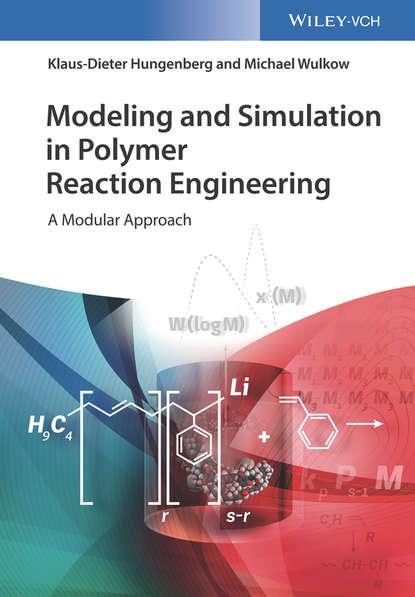 Klaus-Dieter Hungenberg Modeling and Simulation in Polymer Reaction Engineering klaus dieter john auf dem wasser laufen