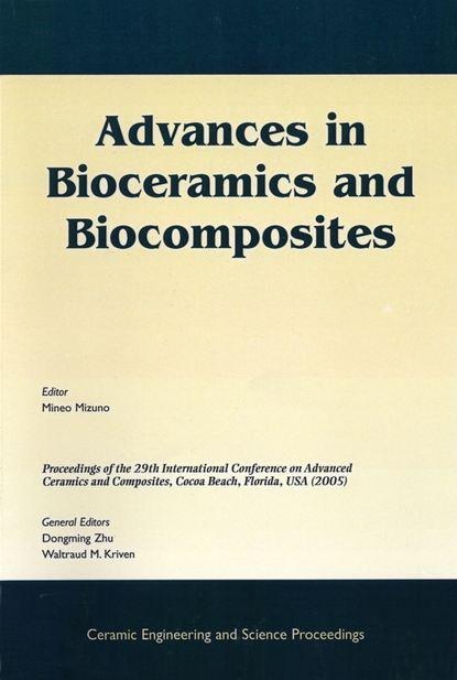 Фото - Mineo Mizuno Advances in Bioceramics and Biocomposites kalia susheel biopolymers biomedical and environmental applications