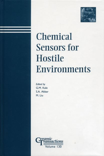 M. Liu Chemical Sensors for Hostile Environments proceedings of the liverpool literary and philosophical society volume 30