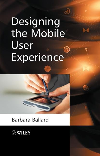 Barbara Ballard Designing the Mobile User Experience stefan przyborski technology platforms for 3d cell culture a user s guide