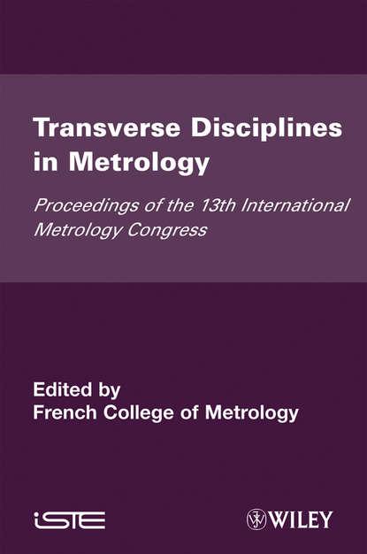 French Metrology Collegeof Transverse Disciplines in Metrology metrology