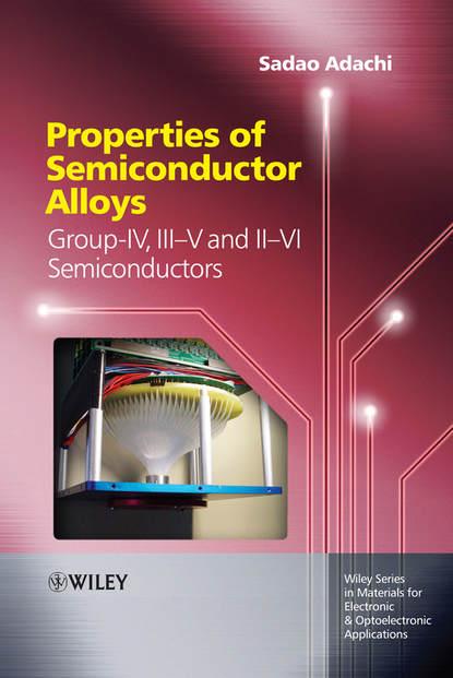 Sadao Adachi Properties of Semiconductor Alloys extrusion of magnesium zinc based alloys