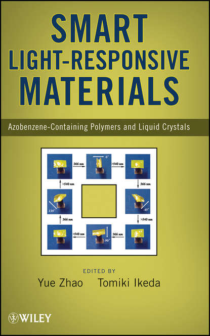 Y. Zhao Smart Light-Responsive Materials d bhattacharyya responsive membranes and materials