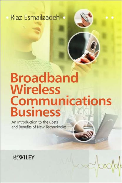 Riaz Esmailzadeh Broadband Wireless Communications Business недорого
