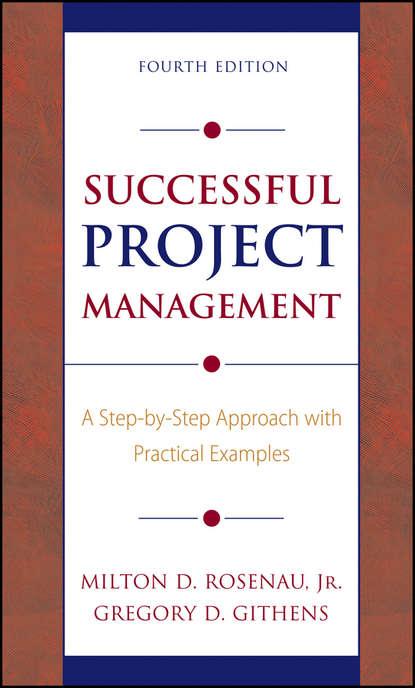 Gregory Githens D. Successful Project Management группа авторов project management for business professionals