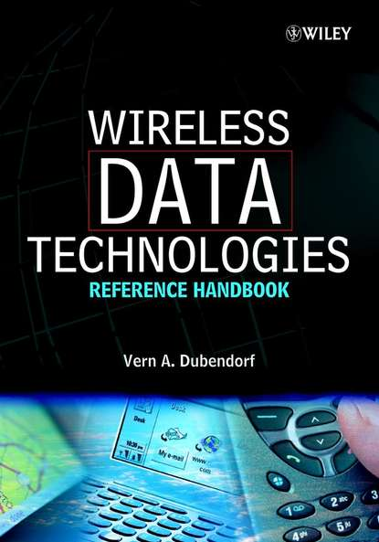 Vern Dubendorf A. Wireless Data Technologies jyrki t j penttinen wireless communications security solutions for the internet of things