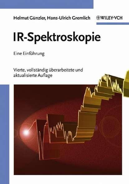 Helmut Gunzler IR-Spektroskopie a karpinsky uber die ammoneen der artinsk stufe und einige mit denselben verwandte carbonische formen german edition