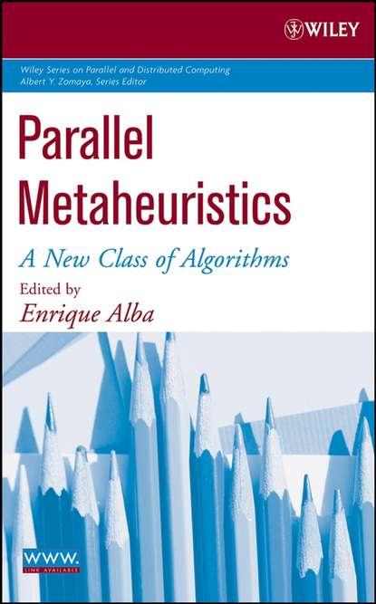 Фото - Enrique Alba Parallel Metaheuristics antoine savine modern computational finance aad and parallel simulations