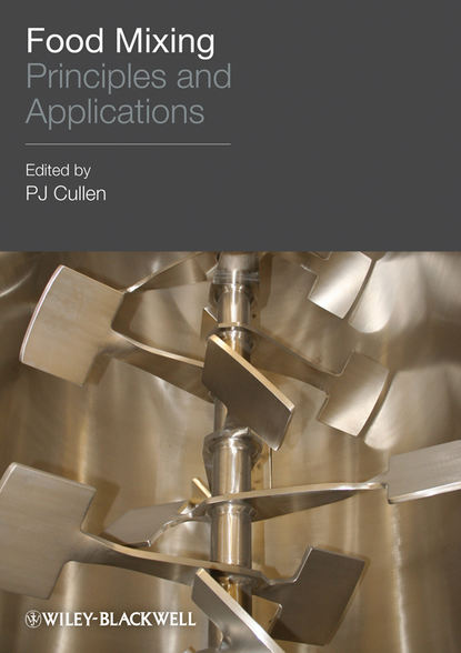 Фото - P. Cullen J. Food Mixing peter smith g applications of fluidization to food processing