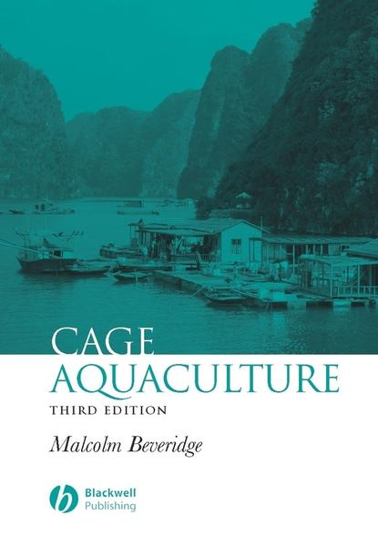 Malcolm C. M. Beveridge Cage Aquaculture mcnevin aaron aquaculture resource use and the environment