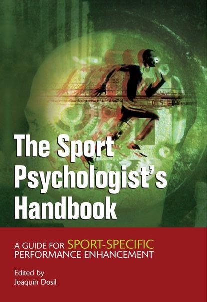 Фото - Joaquin Dosil The Sport Psychologist's Handbook athletes baidu