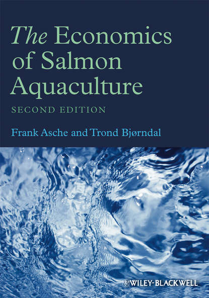 Trond Bjorndal The Economics of Salmon Aquaculture mcnevin aaron aquaculture resource use and the environment