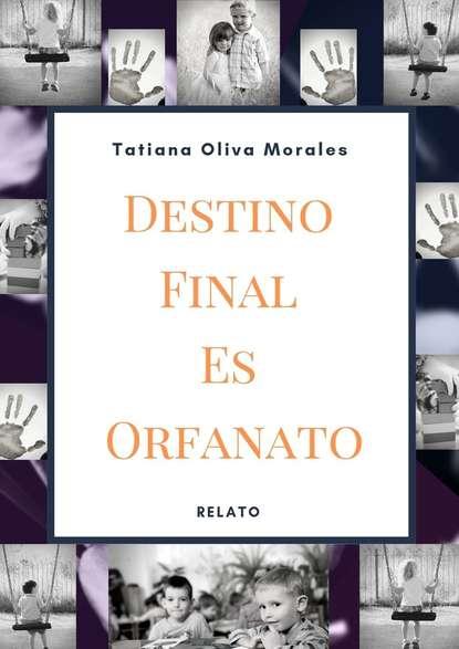 Tatiana Oliva Morales Destino Final Es Orfanato. Relato howie shute los mursi alcancemos a los todavia no alcanzados de etiopia