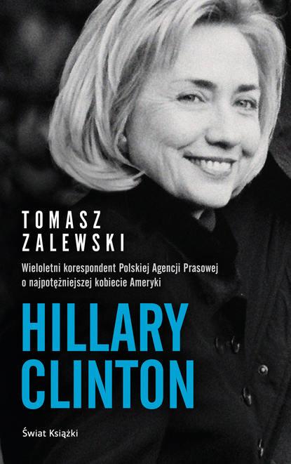 Tomasz Zalewski Hillary Clinton jonathan allen hrc state secrets and the rebirth of hillary clinton