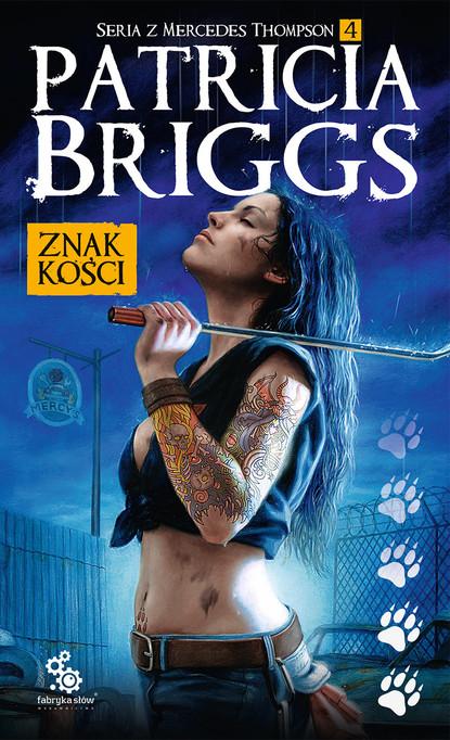 Patricia Briggs Znak kości недорого
