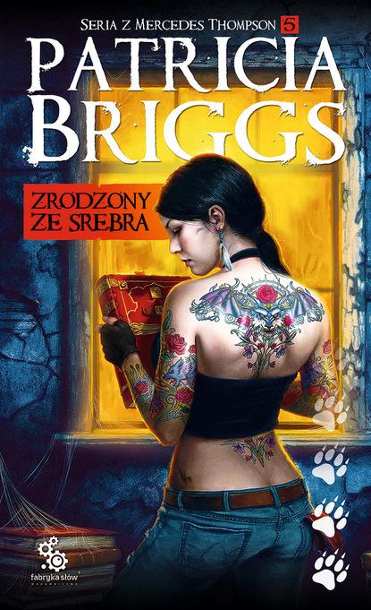 Patricia Briggs Zrodzony ze srebra недорого