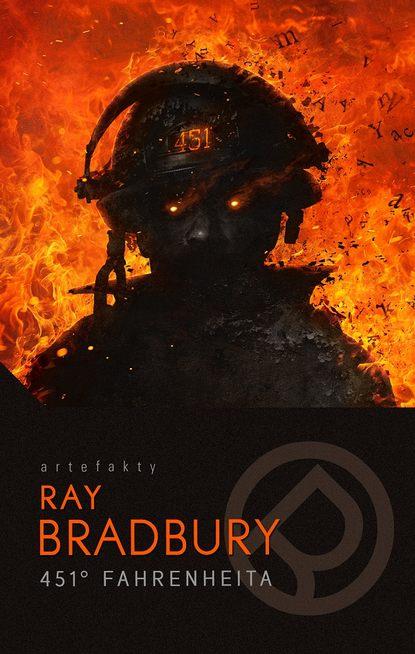 Фото - Ray Bradbury 451 stopni Fahrenheita bradbury ray from the dust returned