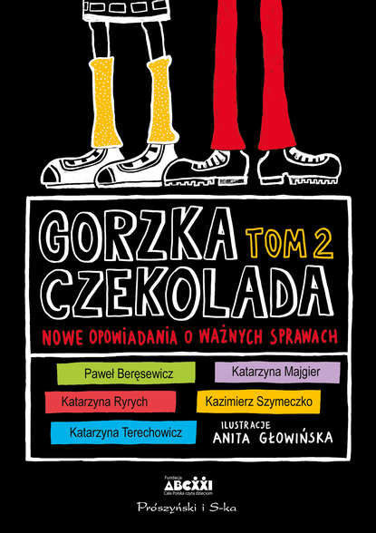 Фото - praca zbiorowa Gorzka czekolada Tom 2 mieczysław gorzka totentanz