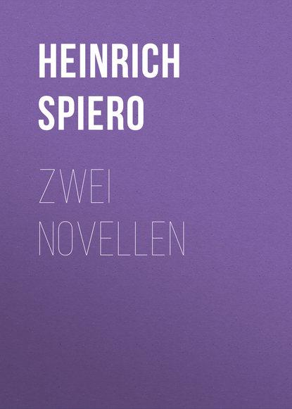 Heinrich Spiero Zwei Novellen petersburger novellen