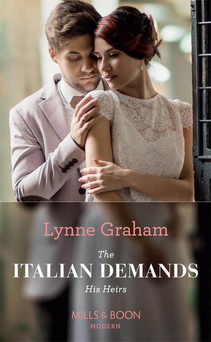 Lynne Graham The Italian Demands His Heirs босоножки queen vivi queen vivi qu004awevsg3