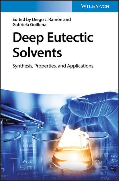 Группа авторов Deep Eutectic Solvents walter leitner green solvents supercritical solvents
