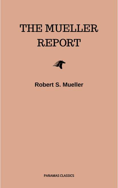 Robert S. Mueller The Mueller Report: Final Special Counsel Report of President Donald Trump and Russia Collusion donald trump people s army the military power of north korea